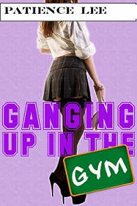 Ganging Up in the Gym