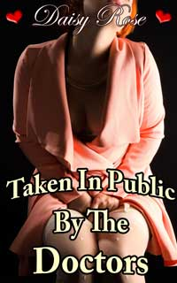 cover design for the book entitled Taken In Public By The Doctors