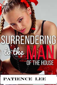 Surrendering to the Man of the House