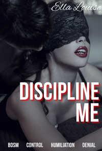 cover design for the book entitled Discipline Me