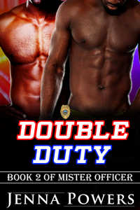 Double Duty (Interracial Black MM / White F Erotic Romance)