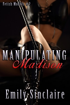 Manipulating Madison by Emily Sinclaire
