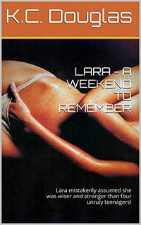 Lara - A Weekend to Remember