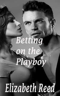 Betting on the Playboy