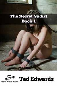 The Secret Sadist - Book 1