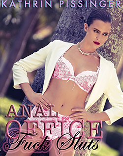 cover design for the book entitled Anal Office Fuck Sluts