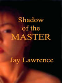 cover design for the book entitled Shadow of the Master & Other Tales of Women Trapped in the Bonds of Passion