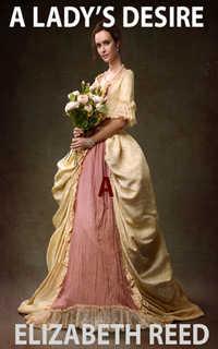 A Lady's Desire  by Elizabeth Reed