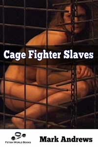 cover design for the book entitled Cage Fighter Slaves