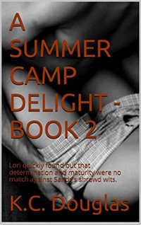 cover design for the book entitled A Summer Camp Delight - Book 2