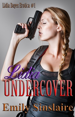 Lidia Undercover by Emily Sinclaire