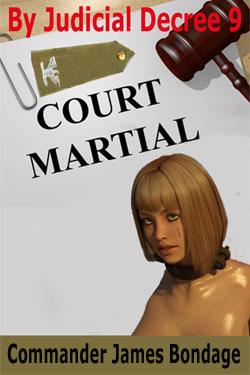 By Judicial Decree 9: Court Martial