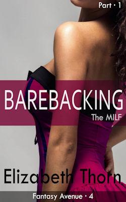 Barebacking The MILF - Part 1