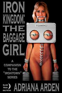 Iron Kingdom: The Baggage Girl