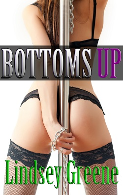 Bottoms Up by Lindsey Greene
