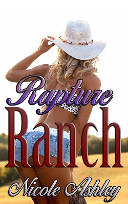 Rapture Ranch by Nicole Ashley