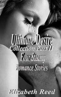 The Ultimate Desire Collection Part II
