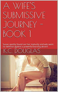 A Wife`s Submissive Journey - Book 1