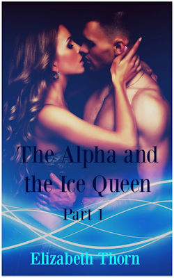 The Alpha and the Ice Queen - Part 1