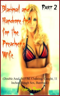 cover design for the book entitled Blackmail and Hardcore Anal for the Preacher