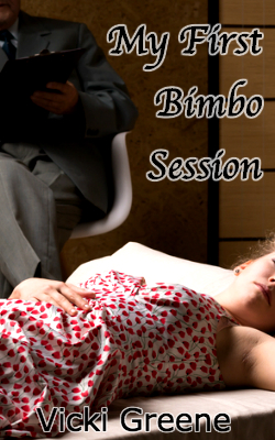 My First Bimbo Session