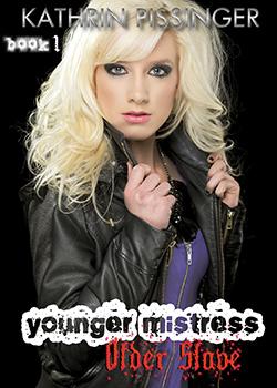 Younger Mistress Older Slave - Book 1