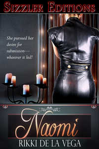 Naomi: Young Woman`s Journey into Her Deepest Desires