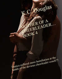 cover design for the book entitled Mother of a Cheerleader - Book 4