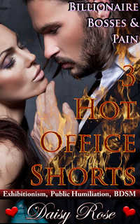 cover design for the book entitled Billionaire Bosses & Pain: 3 Hot Office Shorts