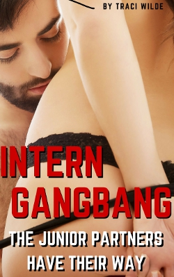 Intern Gangbang: The Junior Partners Have Their Way