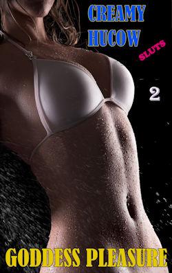 Creamy Hucow Sluts - Part 2