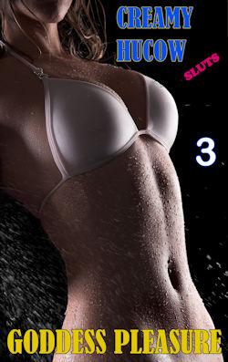 Creamy Hucow Sluts - Part 3