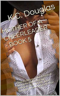 Mother of a Cheerleader - Book 5