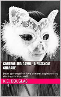 Controlling Dawn - A Pussycat Charade