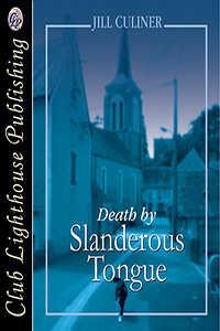 Death By Slanderous Tongue