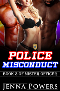 Police Misconduct (Interracial Black 5M / White F Erotic Romance)