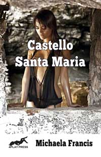 cover design for the book entitled Castello Santa Maria