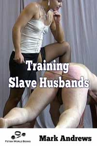 cover design for the book entitled Training Slave Husbands