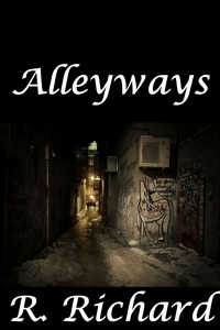 Alleyways by R. Richard