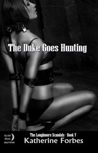 The Duke Goes Hunting by Katherine Forbes