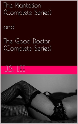 cover design for the book entitled The Plantation (Complete Series) and The Good Doctor (Complete Series)