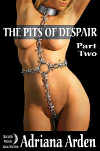 The Pits of Despair: Part Two