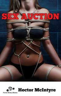 Sex Auction by Hector McIntyre
