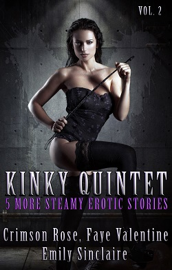 Kinky Quintet Vol. 2 by Crimson Rose