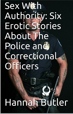 cover design for the book entitled Sex With Authority: 6 Erotic Stories About The Police and Correctional Officers