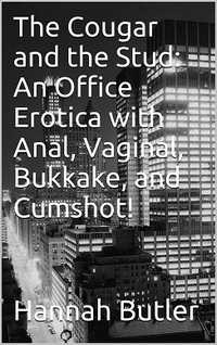 cover design for the book entitled The Cougar and the Stud: An Office Erotica with Anal, Bukkake, and Cumshot!