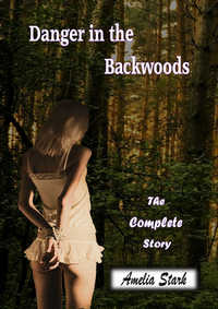 Danger in the Backwoods (A Thriller/BDSM Story)