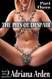 The Pits of Despair : Part Three