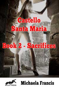 cover design for the book entitled Castello Santa Maria Book 2 - Sacrifices