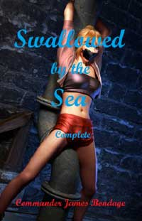 Swallowed By The Sea by Commander James Bondage
